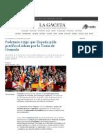 Podemos Exige Que España Pida Perdón Al Islam Por La Toma de Granada _ La Gaceta