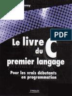 Le Livre Du C Pour Les Vrais DВbutants en Programmation