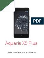 BQ Aquaris X5 Plus Guia Completo Do Utilizador