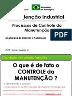 Processos de Controle da Manutenção Industrial