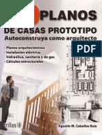102. Treinta Planos de Casa Prototipo - Agustín M. Ceballos