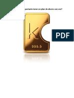 Por Que Ahorrar Con Oro