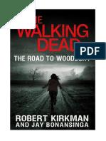 The Walking Dead - Roman 2 - La Route de Woodbury