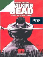 The Walking Dead - Tome 8 - Une Vie de Souffrance