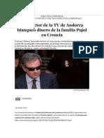 El Director de La TV de Andorra Blanqueó Dinero de La Familia Pujol en Croacia