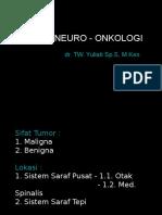 Yuli - Kuliah Blok 21 - Neuro Onkologi - 2010