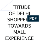ATTITUDE OF DELHI SHOPPERS TOWARDS MALL EXPERIENCE 2.docx
