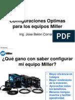 Configuraciones Optimas Para Los Equipos Miller 2016