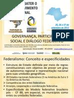 Governança, Participação Social e Diálogo Federativo (Renato Balbim - Ipea)