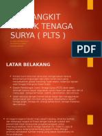 Pembangkit Listrik Tenaga Surya ( Plts )