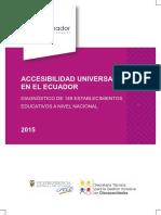 Accesibilidad Universal en el Ecuador. Diagnóstico de Accesibilidad en 149 establecimientos educativos a nivel nacional