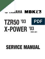 Yamaha TZR 50 X-Power 03 Service Manual ENG