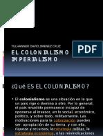 El Colonialismo y El Imperialismo