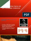 Exploración Física de La Columna Cervical