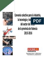 Doc251103 Convenio Colectivo Para La Industria La Tecnologia y Los Servicios Del Sector Del Metal de Valencia 2015-2016