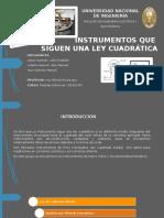 Instrumentos Que Siguen Una Ley Cuadratica 2016-2-1 1