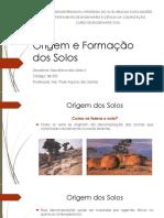 Origem e Formação Dos Solos -2