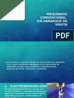 Definicion,Electroerosion y Ultrasonido de viruta