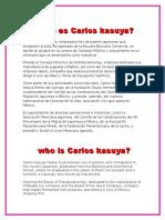 Who is Carlos Kasuga
