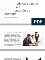 Metodología Para El Desarrollo e Implementación de Auditoría