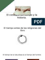 El Concepto Del Tiempo y La Historia.