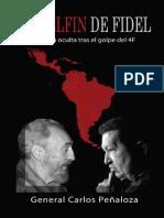 El Delfin de Fidel – La Historia Oculta Tras El Golpe Del 4F (Spanish Edition)_nodrm