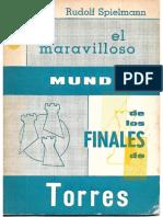 Spielman Rudolf - El Maravilloso Mundo de Los Finales de Torres, 1969-X, 46p