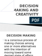 Decision Making and Creativity