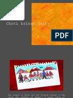 Choti Brings Unity by Hetal Shah