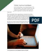 Blogueiro Famoso No Brasil - Como Ser Um Grande Blogueiro