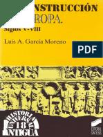 Garcia Moreno Luis - La Construccion de Europa - Siglos v - VIII