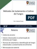 Aula 14 - Métodos de Isolamento e Cultivo de Fungo (Aula_14_metodos_de_isolamento_e_cultivo_de_fungos.pdf)