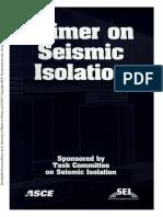 Primer on Seismic Isolation - ASCE