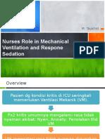 Workshop Peran Perawat pada Pasien dengan peasangan Ventilasi Mekanik dan Sedasi