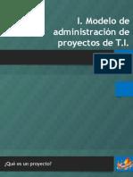 Clase I. Modelo de Administración de Proyectos de T.i_v2