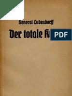 Ludendorff Erich - Der Totale Krieg (1935, 130 S., Scan, Fraktur)