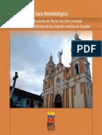 Guía Metodológica Para La Elaboración de Planes de Gestión y Manejo de Los Centros Históricos de Las Ciudades Medias en Ecuador