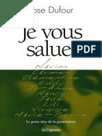 Rose Dufour, Je vous salue, Le point zero de la prostitution