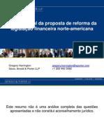 The Status of Proposed U.S. Financial Reform Legislation