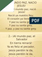 Al Mundo Paz, Nacio Jesus!