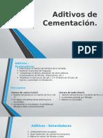 Aditivos de Cementación