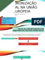 Harmonização fiscal na união europeia.pptx