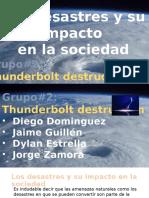Los Desastres y Su Impacto en La Sociedad