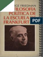 Friedman, George - La Filosofia Politica de La Escuela de Frankfurt