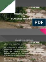 Mineria Aluvial Placeres Auriferos Caracteristicas