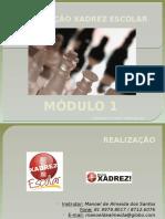 Capacitação Xadrez Escolar Módulo I - Manoel de Almeida Dos Santos (2007)