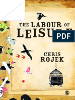 Chris Rojek-The Labour of Leisure _ the Culture of Free Time-Sage Publications (2010)
