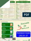 SALUD Y CONSUMO | Escuela de Salud - Programas / Actividades Curso 2016-2017