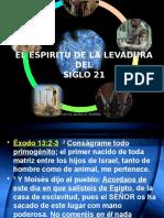 EL_ESPIRITU_DE_LA_LEVADURA_DEL_SIGLO_21.ppsx