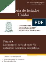 Unidad 5 Expansión Hacia El Oeste y Economía Dual (Avances) - Historia de EEUU